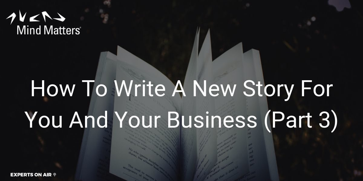 How To Write A New Story For You And Your Business Social