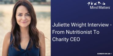 Juliette Wright Interview – From Nutritionist To Charity CEO