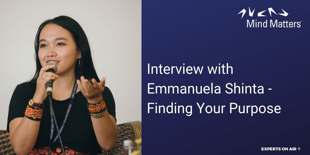 Interview with Emmanuela Shinta - Finding Your PurposeInterview with Emmanuela Shinta - Finding Your Purpose