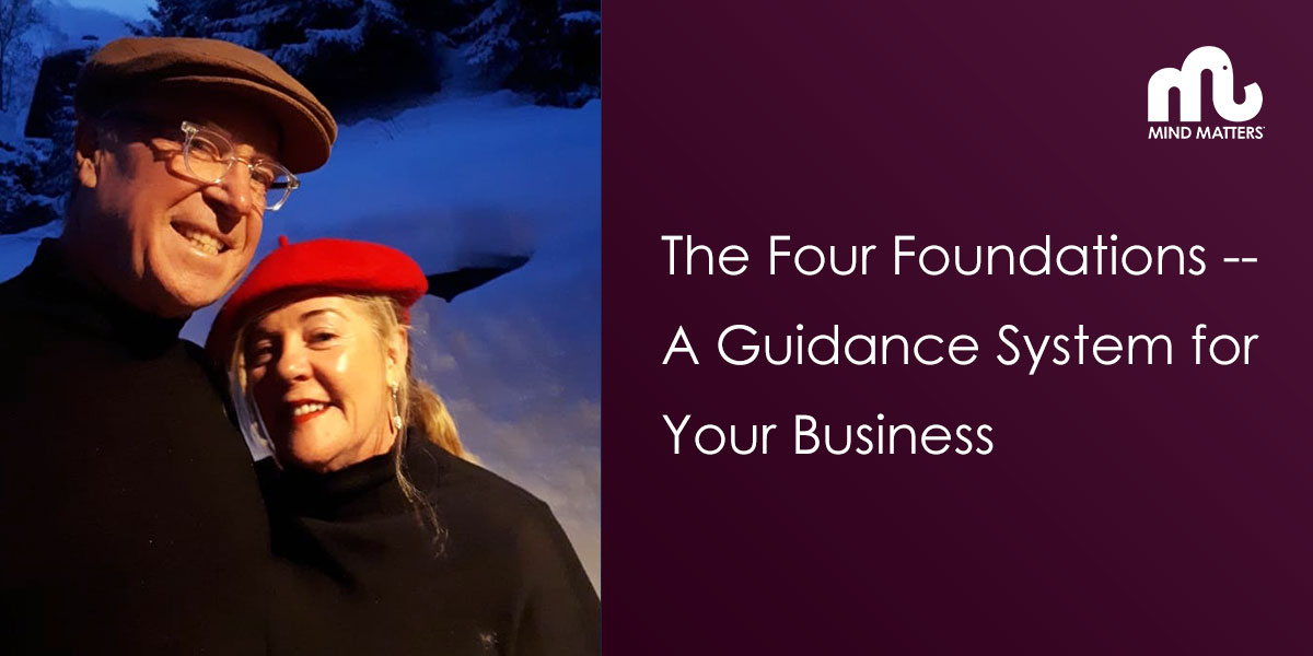 The Four Foundations — A Guidance System for Your Business
