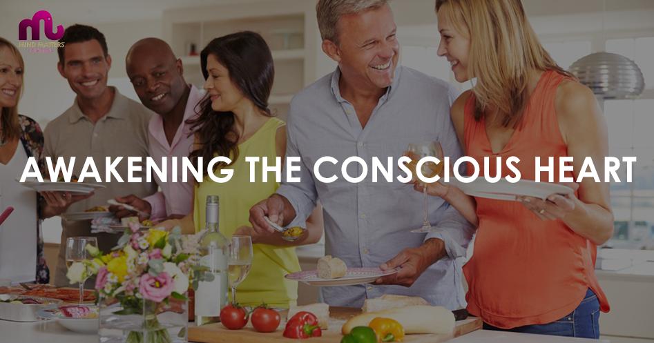 Changing Relationships: Awakening the Conscious Heart