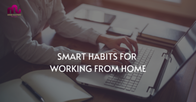 Smart Habits For Working From Home