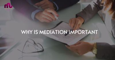 WHY IS MEDIATION IMPORTANT