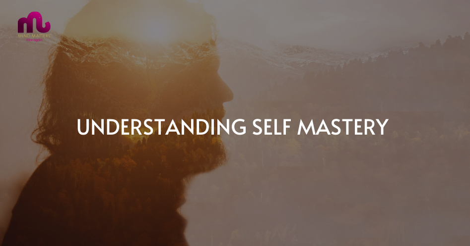 Understanding Self Mastery with Rex Urwin and Catherine Connolly