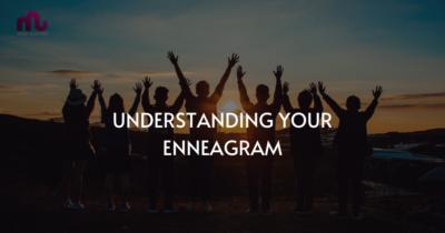 Understanding your enneagram